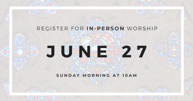 Worship Service Attendance Registration - June 27