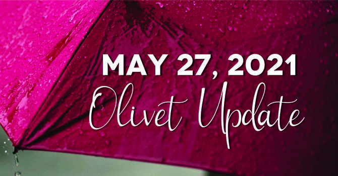 May 27 Olivet Update image