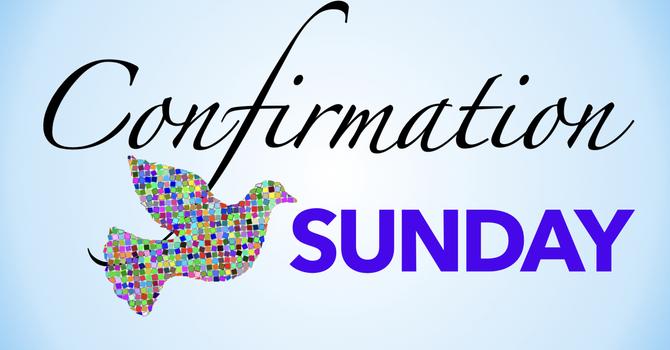Worship Video, May 23, 2021- Confirmation Sunday