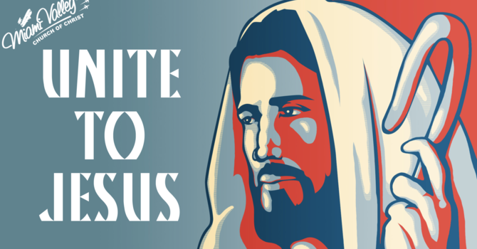 Unite to Jesus Truth