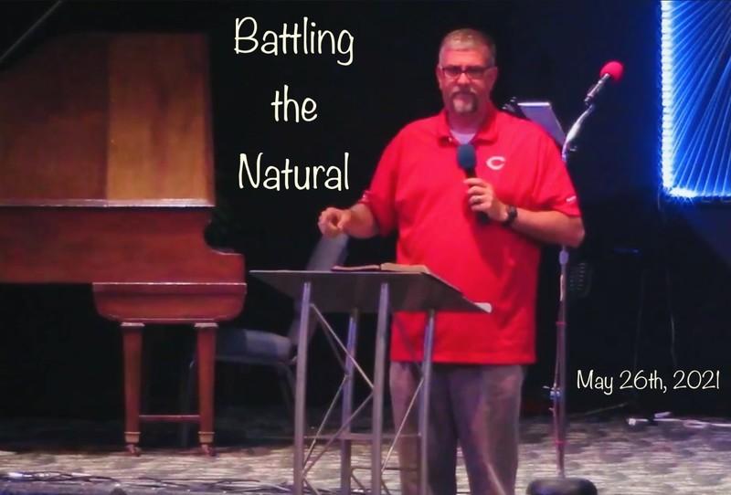 Battling the Natural