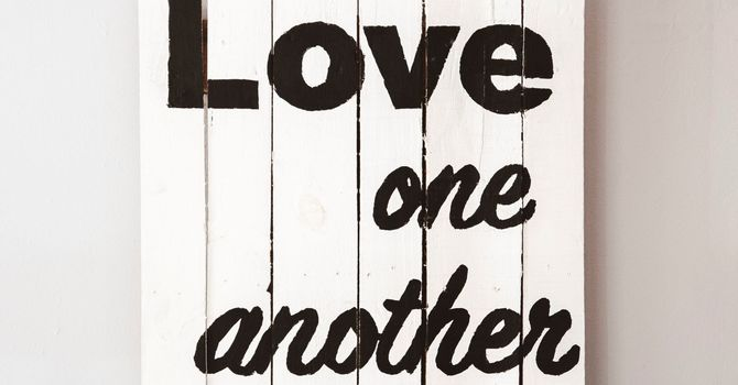 To Know God is to Love One Another