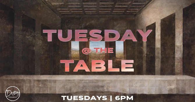 Tuesday @ The Table 05.25.21
