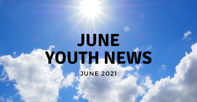 June Youth News