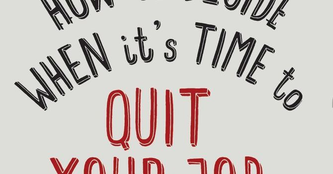 MFL - How To Decide When It's Time to Quit Your Job image