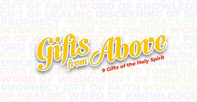 Gifts From Above | Part 3