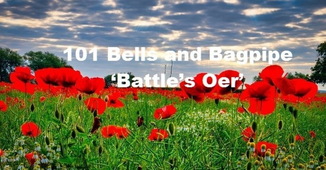 101 Bells and Bagpipe 'Battle's Oer' at St. Andrews image