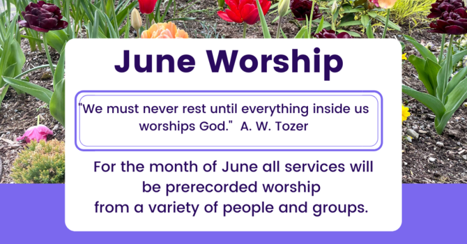 June Worship Services