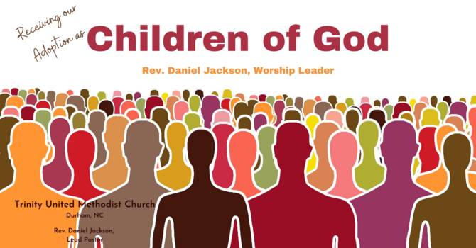 Receiving Our Adoption as Children of God