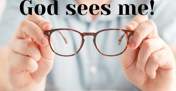 God Sees Me!