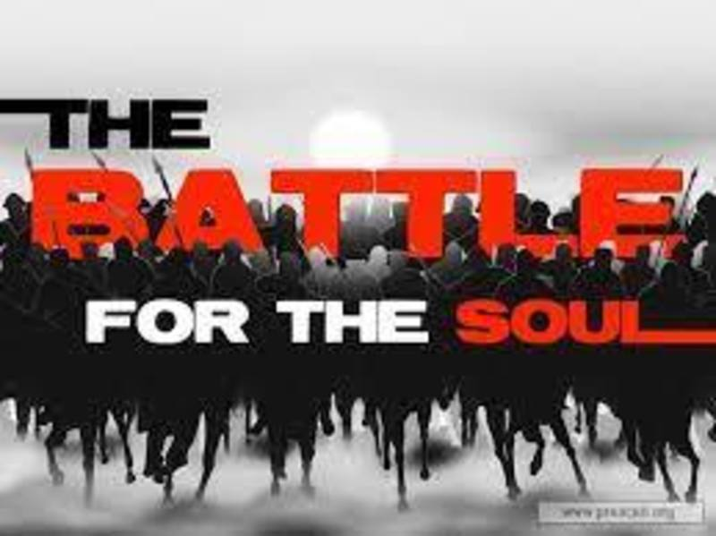 The Battle for Our Very Soul