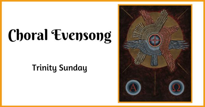 Choral Evensong - May 30, 2021 image