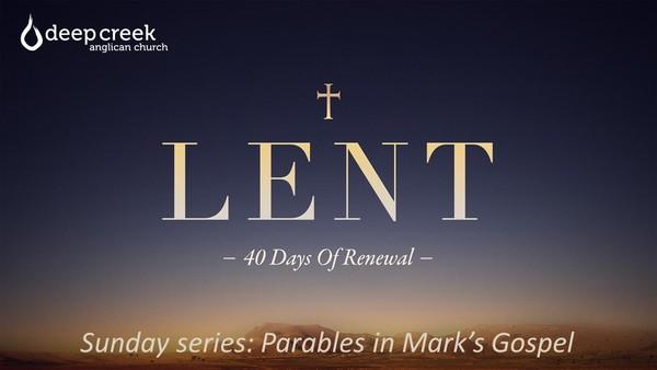 Lent 2021 - Parables in Mark's Gospel