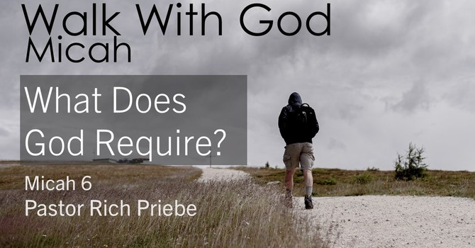 What Does God Require?