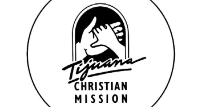 Tijuana Christian Mission