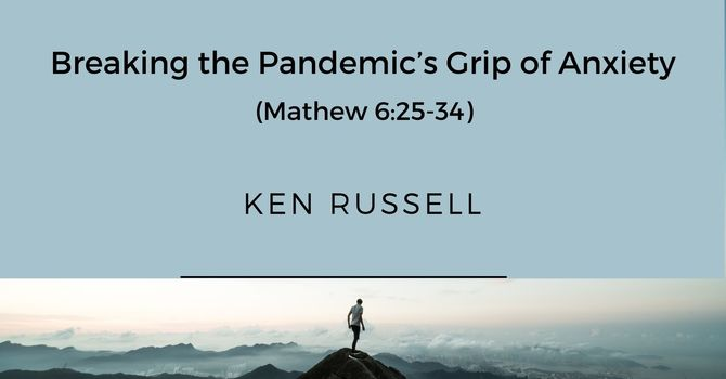 Breaking the Pandemic's Grip of Anxiety
