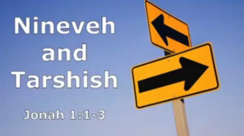 Nineveh and Tarshish