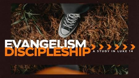 Evangelism is Discipleship