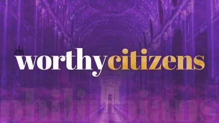 Worthy Citizen