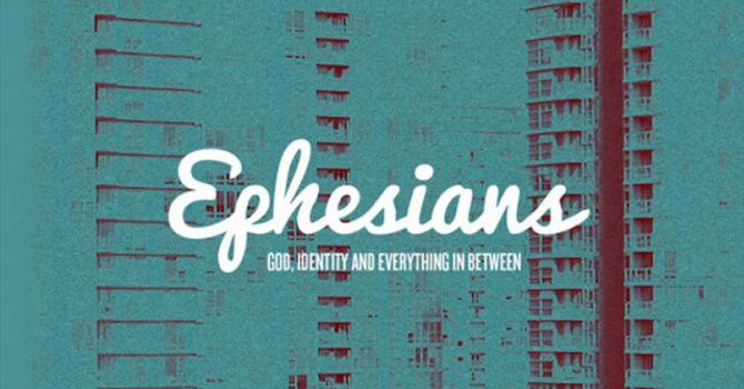Ephesians #7