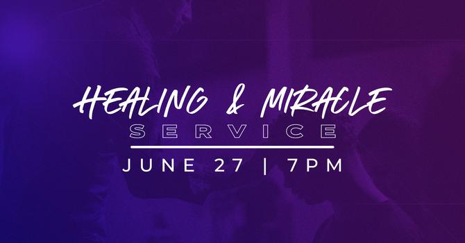 Healing & Miracle Service