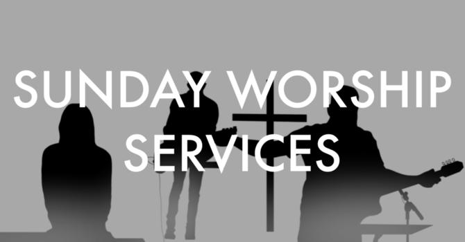 Sunday Church Services – Next Steps image