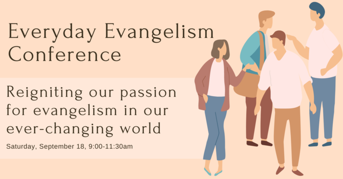 Everyday Evangelism Conference