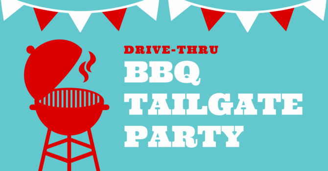Drive-Thru BBQ Tailgate Party