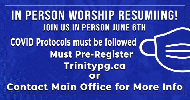 Indoor In-person Worship Returns