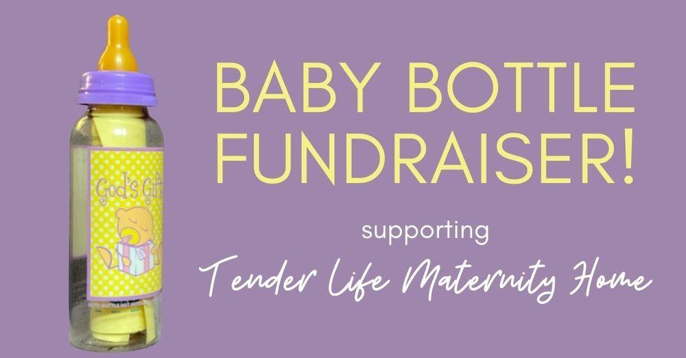 Tender Life Baby Bottle Fundraiser