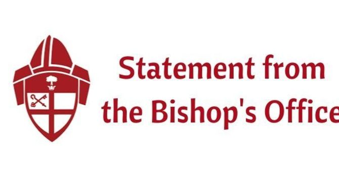 Statement from the Bishop's Office