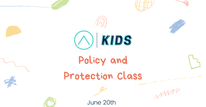 ATCO Kids Policy and Protection Class