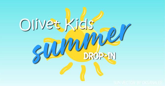 Olivet Kids Summer Drop-In