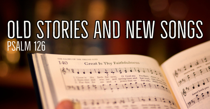 Old Stories and New Songs