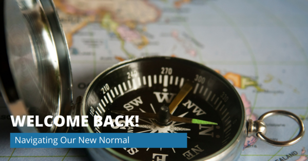 Navigating Our New Normal