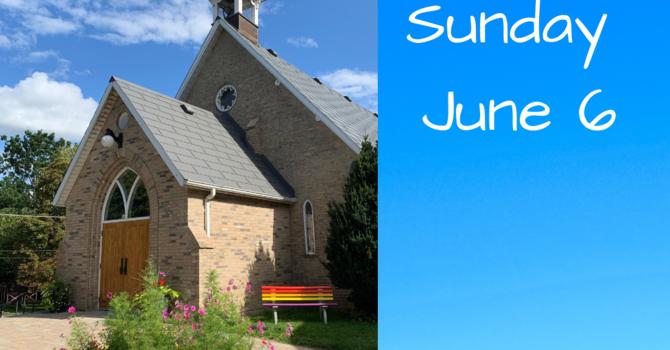 Service for Sunday June 6th image