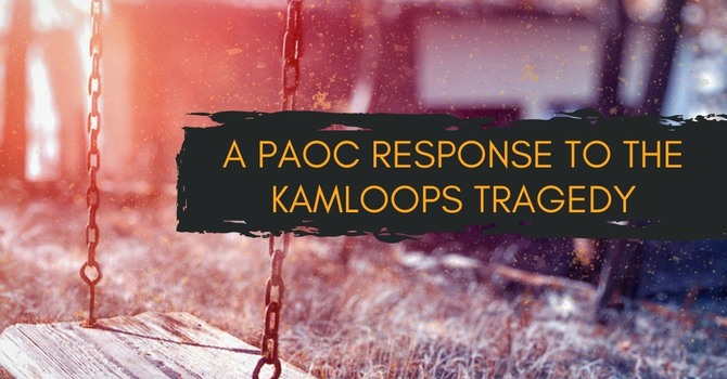A PAOC RESPONSE TO THE KAMLOOPS TRAGEDY image