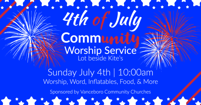 4th of July Community Service