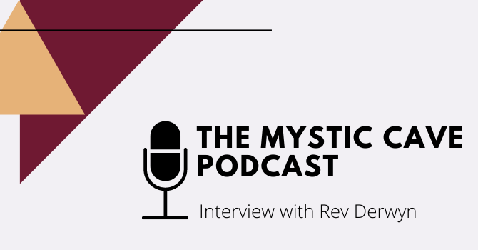 Rev Derwyn's interview on The Mystic Cave Podcast image