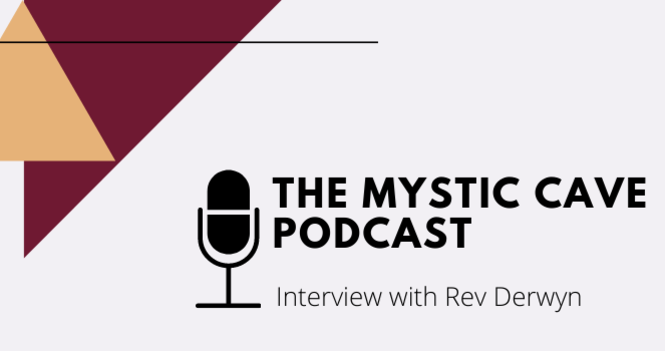 Rev Derwyn's interview on The Mystic Cave Podcast
