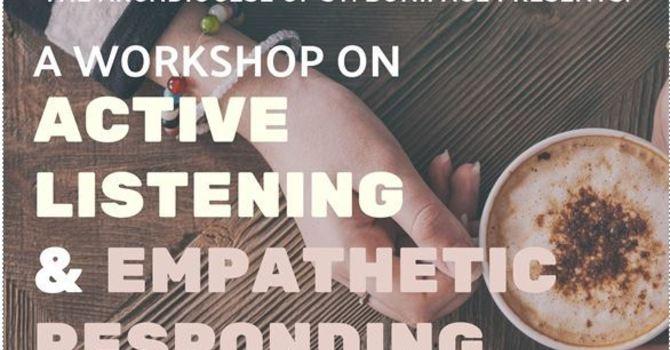 MFL - Active Listening Workshop - Responding with Empathy  June 16, Register by June 10 image