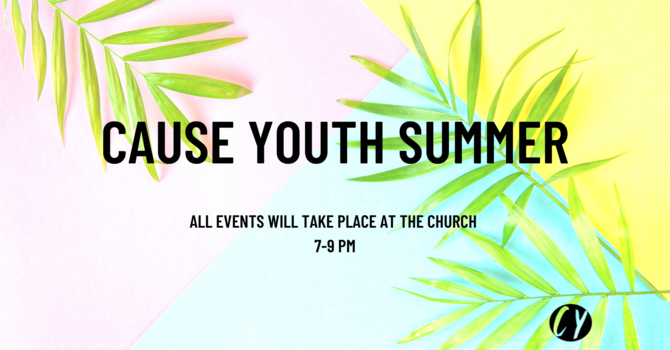 Cause Youth Summer