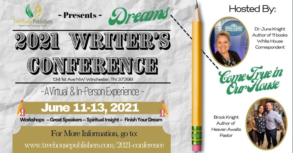 """2021 TreeHouse """"Dreams"""" Writer's Conference"""