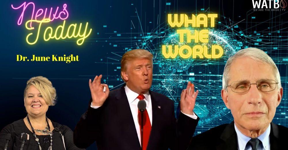 Dr. Fauci Email , Trump Return, Deception Grows