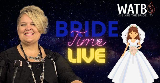 Bride Time LIVE