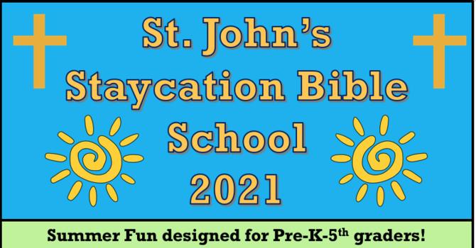 Staycation Bible School 2021! image