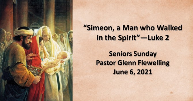 Simeon--a Man who Walked in the Spirit