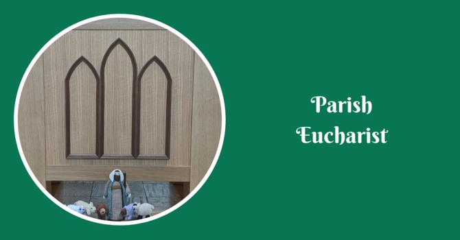 Parish Eucharist - June 6, 2021 image