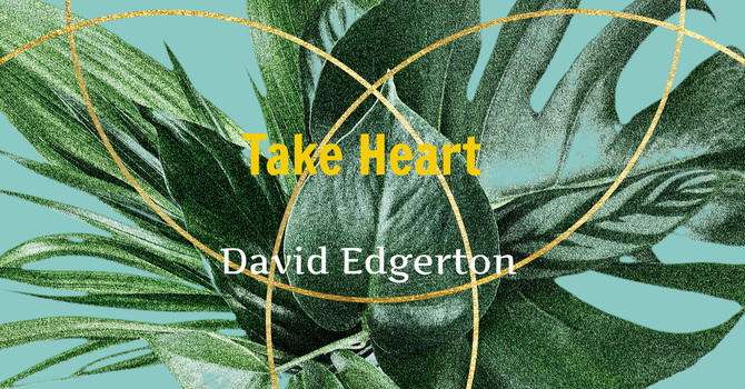 """Sermon """"Take Heart"""" image"""