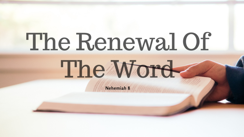 The Renewal Of The Word